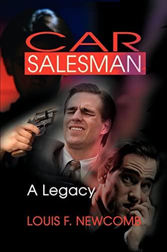 9780595194025: Car Salesman: A Legacy