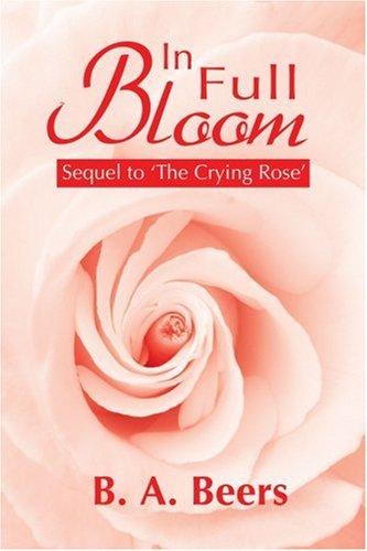 9780595195107: In Full Bloom