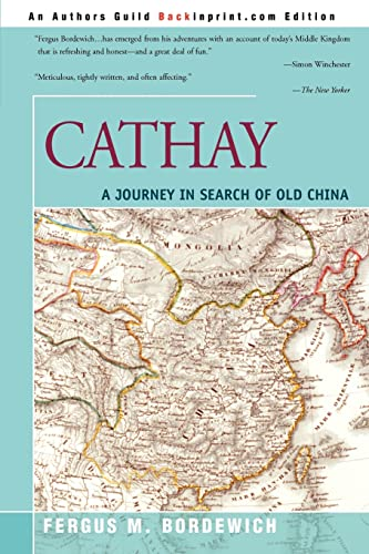 9780595195206: Cathay: A Journey in Search of Old China