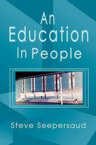 An Education In People: Steve Seepersaud