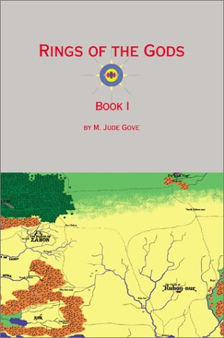 Ring of the Gods Book 1: M. Jude Gove