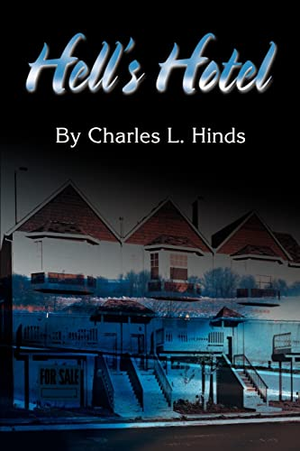 Hells Hotel: Charles Hinds
