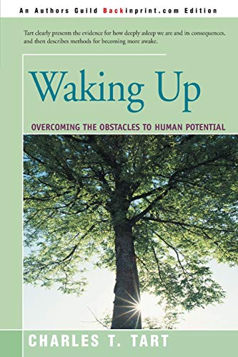 9780595196647: Waking Up: Overcoming the Obstacles to Human Potential