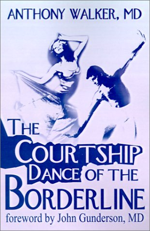 9780595197125: The Courtship Dance of the Borderline