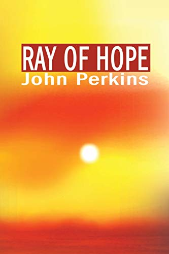 Ray of Hope (0595197310) by Perkins, John