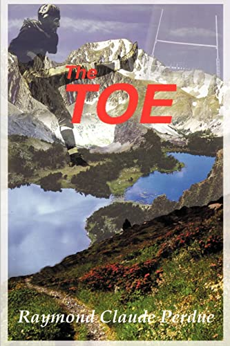 The Toe: Raymond Claude Perdue