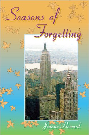9780595197903: Seasons of Forgetting