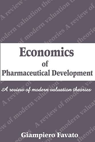 9780595198047: Economics of Pharmaceutical Development: A review of modern valuation theories