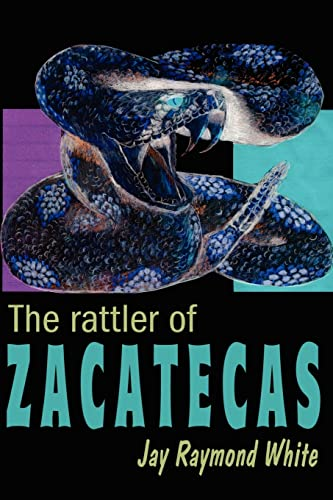 9780595198252: The Rattler of Zacatecas