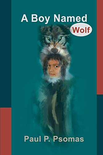 9780595198276: A Boy Named Wolf