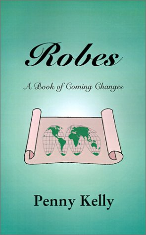 9780595198375: Robes: A Book of Coming Changes