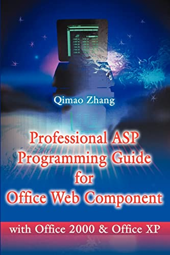 9780595198467: Professional Asp Programming Guide for Office Web Component: With Office 2000 and Office Xp