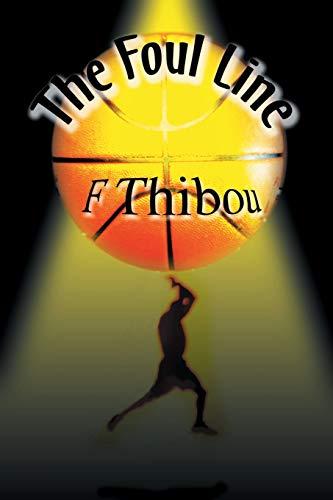 The Foul Line: F Thibou