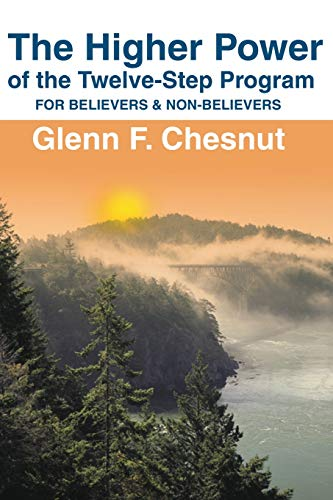 9780595199181: The Higher Power of the Twelve-Step Program: For Believers & Non-Believers (Hindsfoot Foundation Series on Spirituality and Theology)