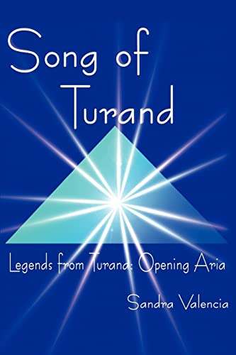 Song of Turand: Legends from Turand: Opening Aria: Sandra Valencia