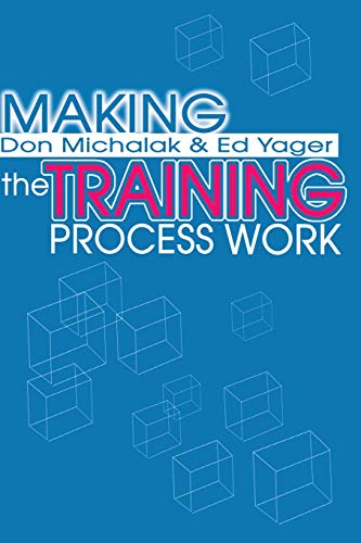 9780595199921: Making the Training Process Work