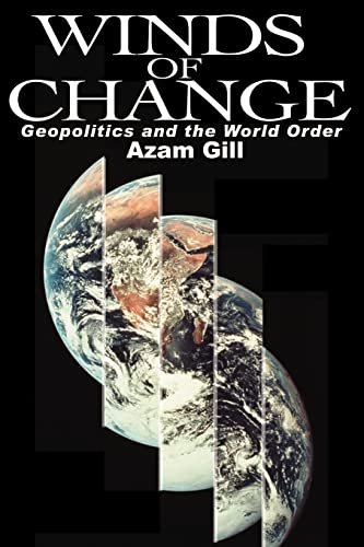 9780595200160: Winds of Change: Geopolitics and the World Order