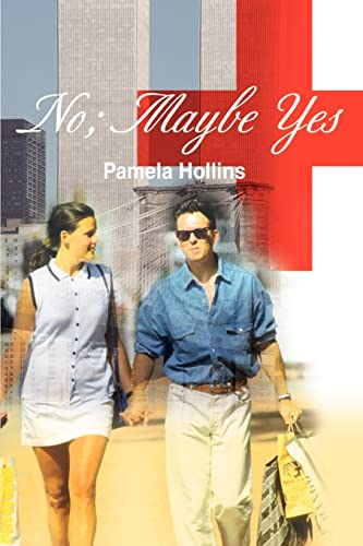 No Maybe Yes: Pamela Hollins