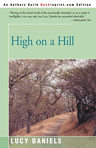 9780595200245: High on a Hill