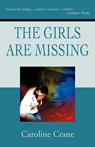 9780595200610: The Girls Are Missing