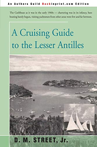 9780595200856: A CRUISING GUIDE to the LESSER ANTILLES