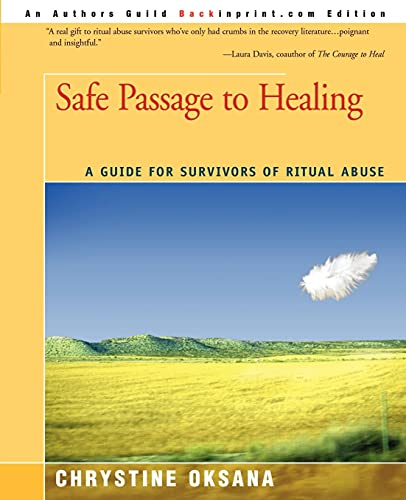 9780595201006: Safe Passage to Healing: A Guide for Survivors of Ritual Abuse