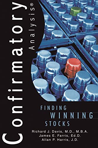 Confirmatory Analysis? : Finding Winning Stocks: Richard J. Davis;