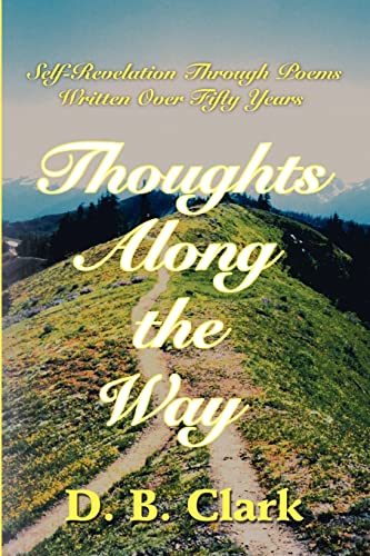 9780595203703: Thoughts Along the Way: Self-Revelation Through Poems Written Over Fifty Years