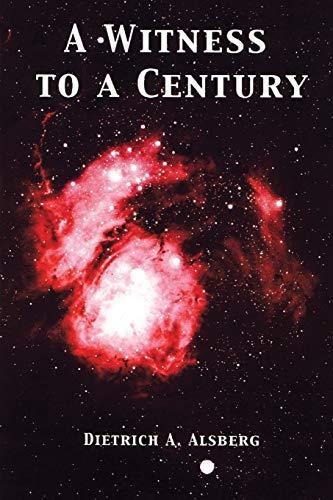 9780595204427: A Witness to a Century: A Memoir