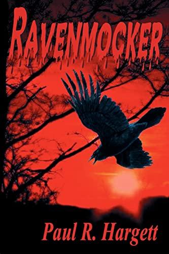 Ravenmocker: Hargett, Paul R.