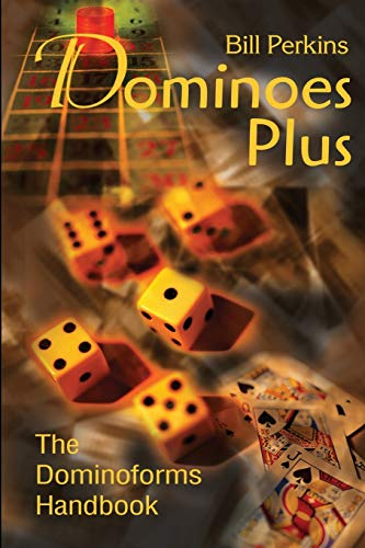 9780595205769: Dominoes Plus: The Dominoforms Handbook