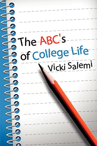 9780595205905: The ABC's of College Life