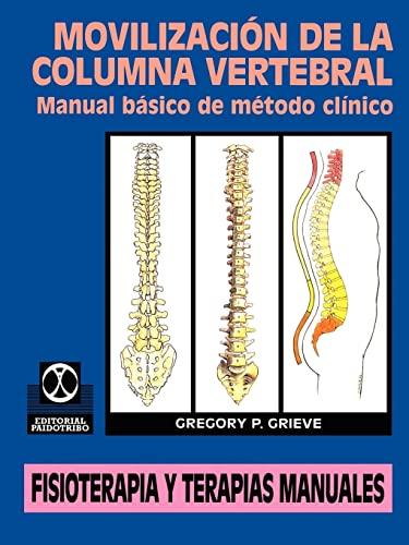 9780595207428: Movilización de la Columna Vertebral: Manual básico de método clínico (Spanish Edition)