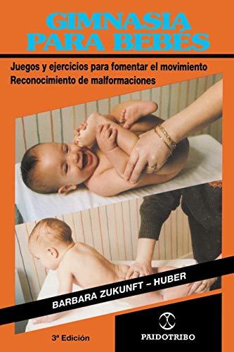9780595207558: Gimnasia Para Bebes: Juegos y Ejercicios Para Fomentar el Movimiento Reconocimiento de Malformaciones (Coleccion Cuerpo Sano)