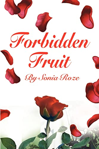Forbidden Fruit: Sonia Roze