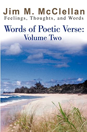 9780595207923: Words of Poetic Verse: Volume Two: Feelings, Thoughts, and Words: v. 2