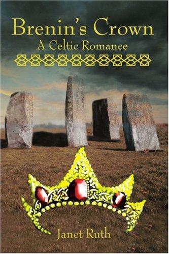 9780595208104: Brenin's Crown: A Celtic Romance
