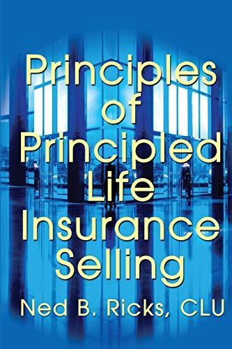 9780595209057: Principles of Principled Life Insurance Selling