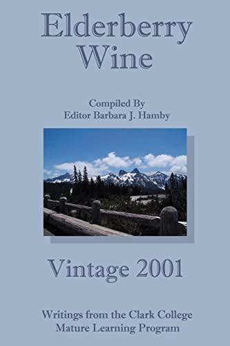 9780595209217: Elderberry Wine: Vintage 2001