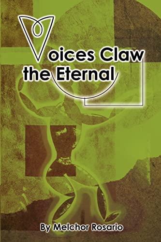 Voices Claw the Eternal: Melchor Rosario