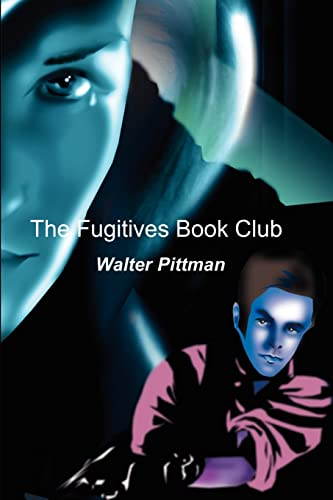 Fugitives Book Club: Walter Pittman