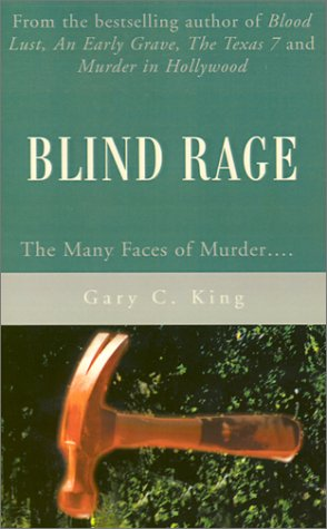 9780595210763: Blind Rage: The Many Faces of Murder....
