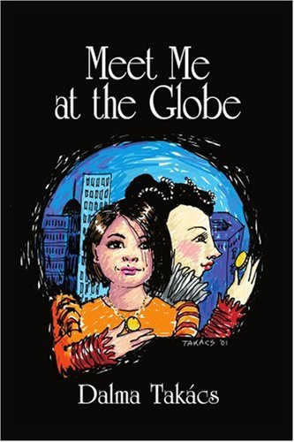 9780595211555: Meet Me at the Globe: A novel for Young People