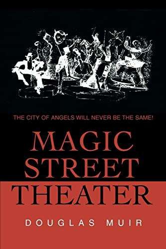 9780595211760: Magic Street Theater