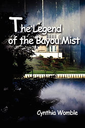 9780595212163: The Legend of the Bayou Mist