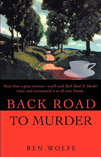 Back Road To Murder: Ben Wolfe