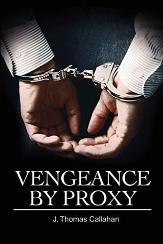 9780595213009: Vengeance By Proxy