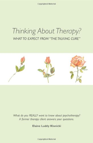 "9780595213139: Thinking About Therapy?: What To Expect From ""The Talking Cure"""