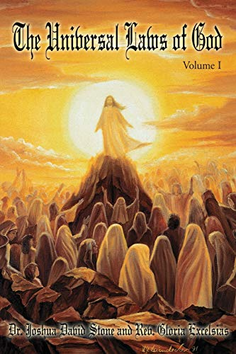 The Universal Laws of God: Volume I (0595213340) by Joshua Stone