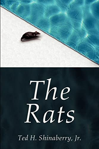 The Rats: Ted Shinaberry